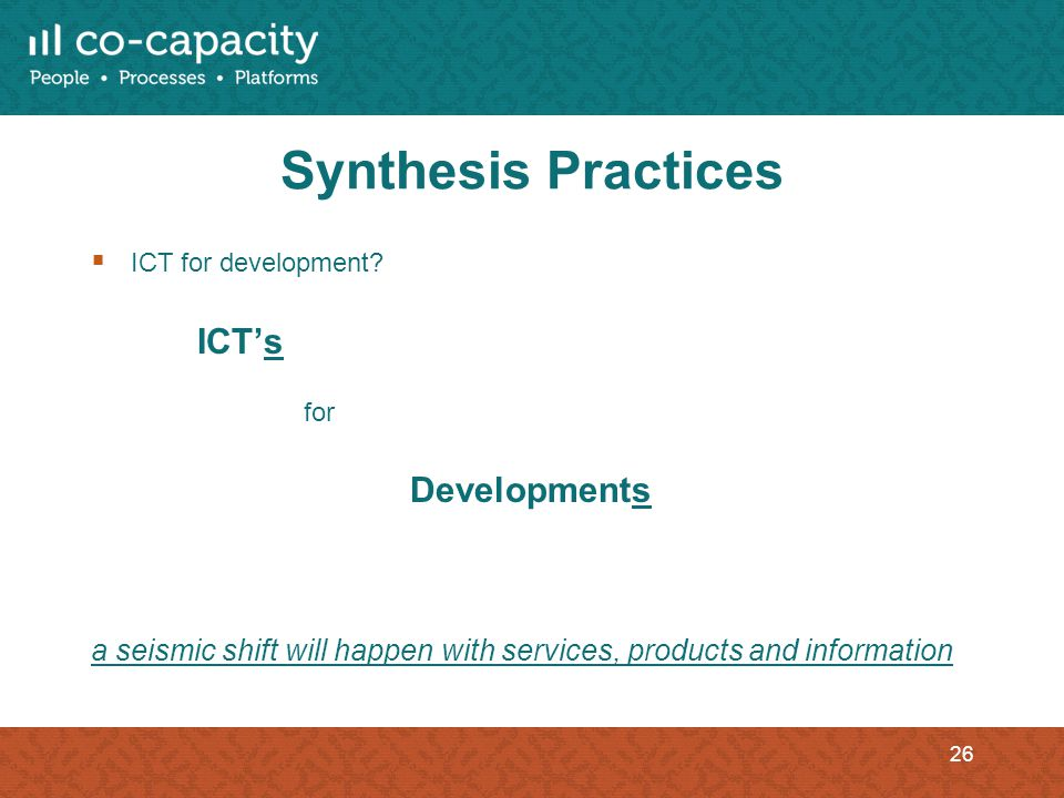 Synthesis Practices ICT for development.