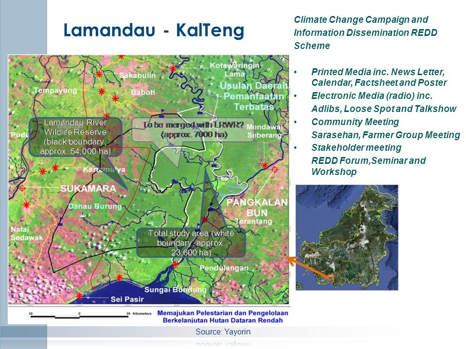 Lamandau - KalTeng Climate Change Campaign and Information Dissemination REDD Scheme Printed Media inc.