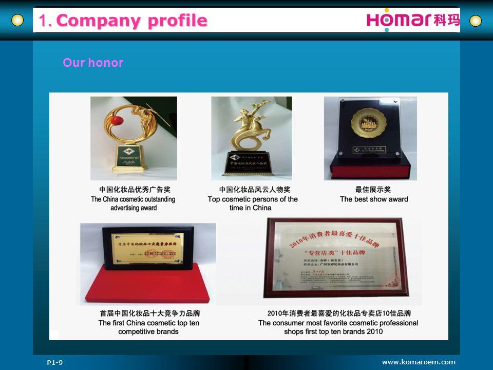 www.komaroem.com 1. Company profile Our honor P1-9