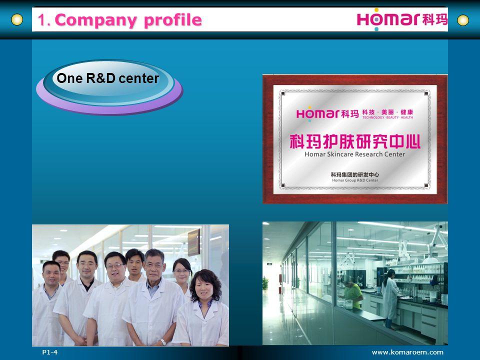 www.komaroem.com 1. Company profile P1-4 One R&D center