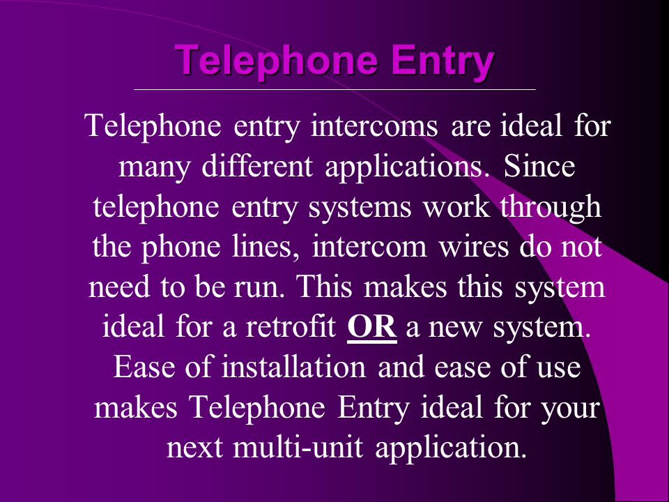 At Alpha Communications ® we are here for your Telephone Entry and Digital Dial needs.