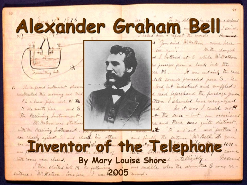 Alexander Graham Bell Inventor of the Telephone By Mary Louise Shore 2005