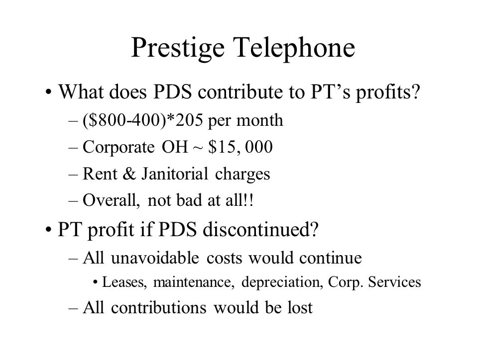 Prestige Telephone What does PDS contribute to PTs profits.