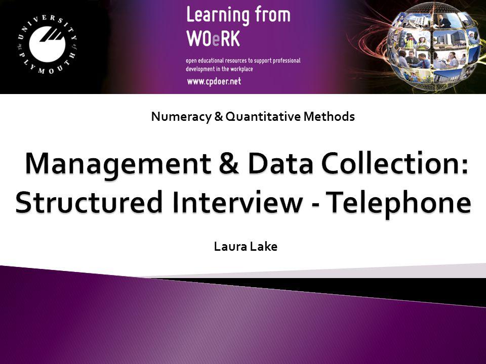 Numeracy & Quantitative Methods Laura Lake