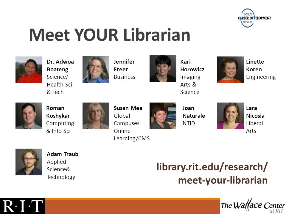 library.rit.edu/research/ meet-your-librarian Dr.