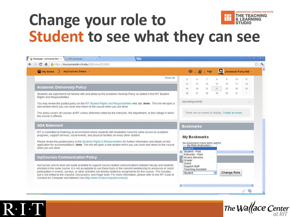 Change your role to Student to see what they can see