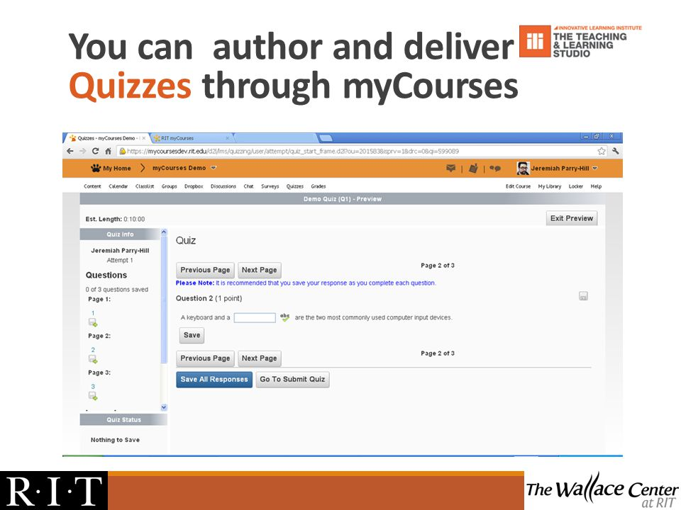 You can author and deliver Quizzes through myCourses