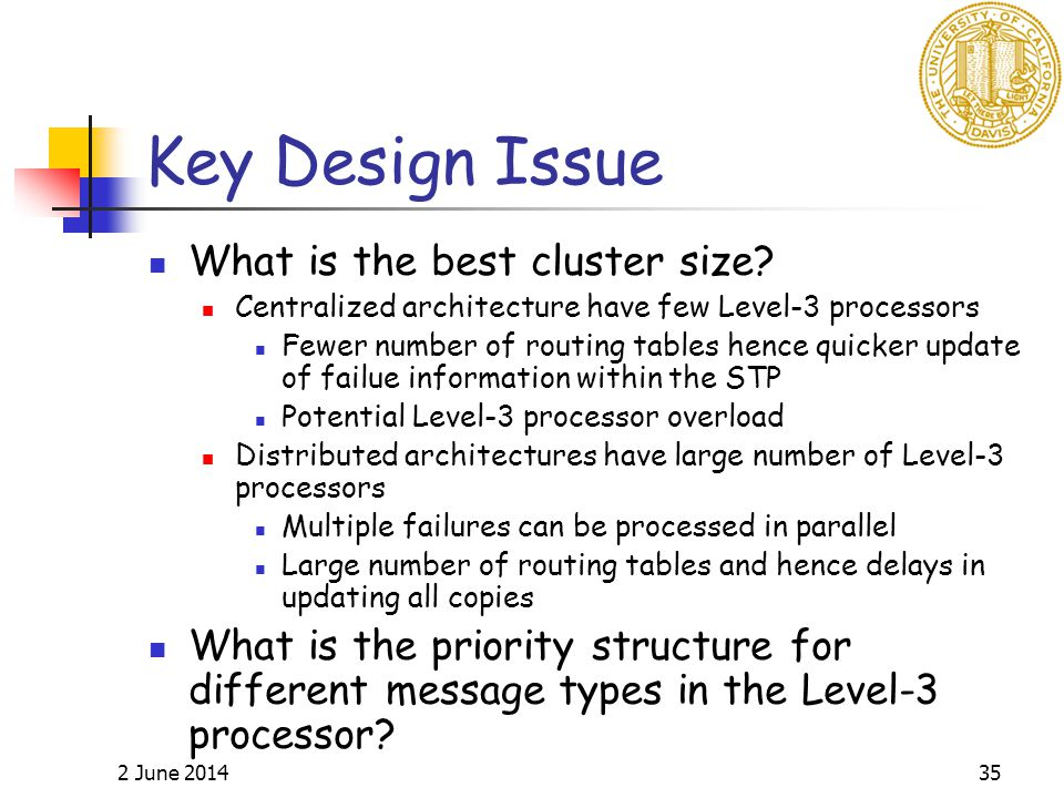 2 June 201435 Key Design Issue What is the best cluster size.