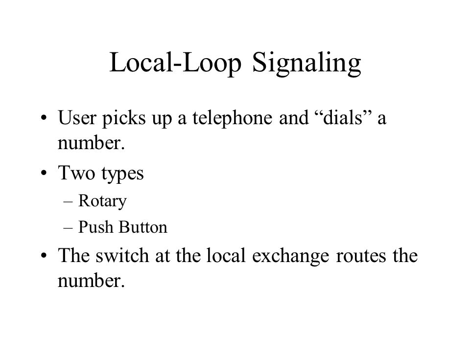 Push Button Local Loop Signaling
