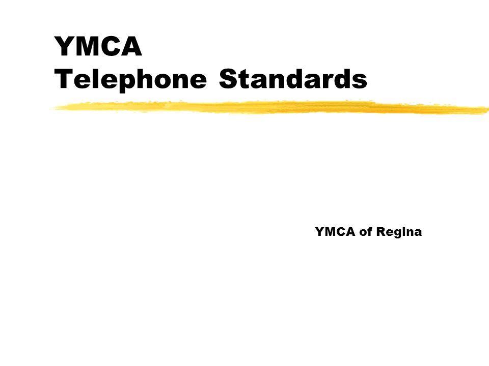 YMCA Telephone Standards YMCA of Regina