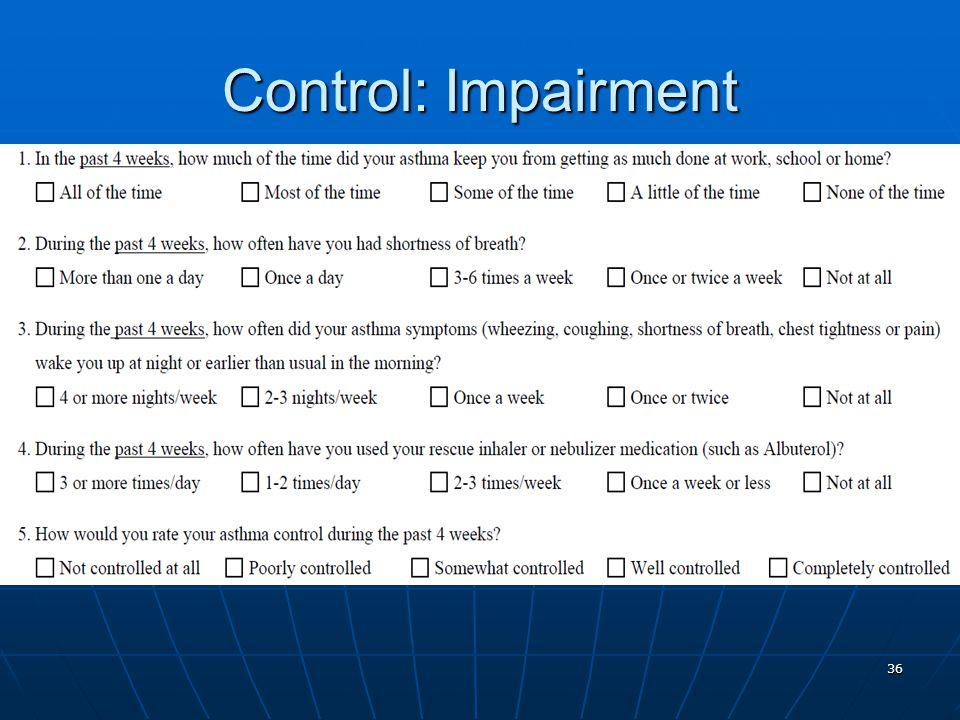 36 Control: Impairment