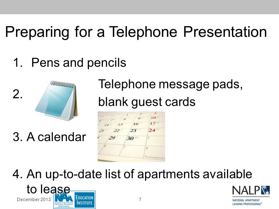 Preparing for a Telephone Presentation 5.