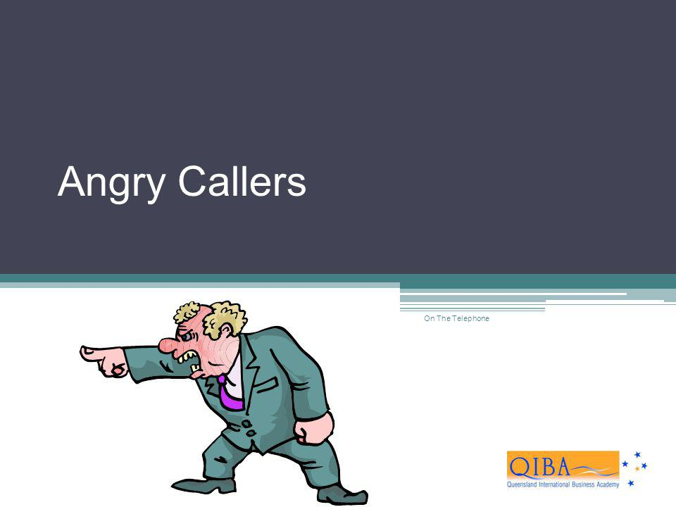 Angry Callers On The Telephone