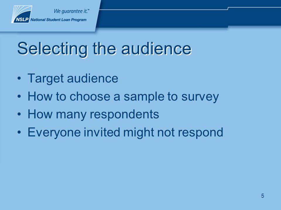 16 Designing the survey Organize your questions –free textfor questions that need longer, more detailed answers –multiple choicequick and simple, answers restricted –multiple tick boxessimilar to multiple choice but respondent can choose multiple options