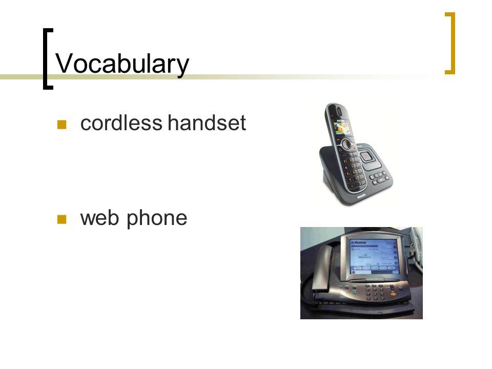 Vocabulary cordless handset web phone