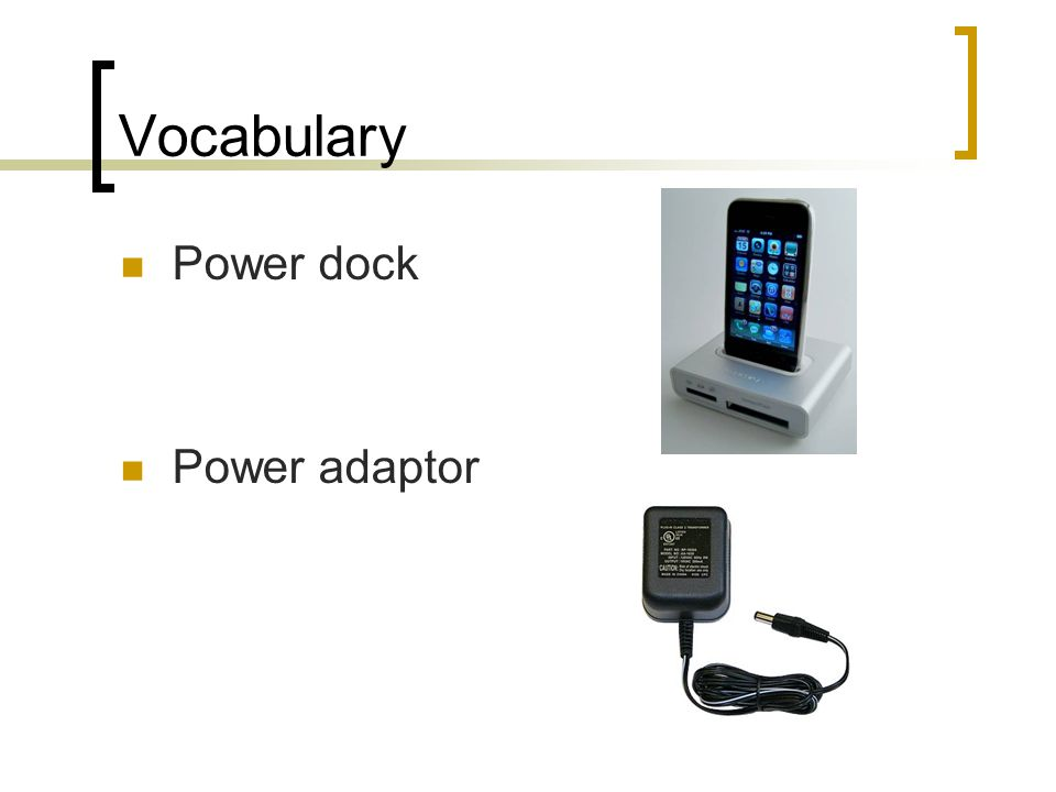 Vocabulary Power dock Power adaptor
