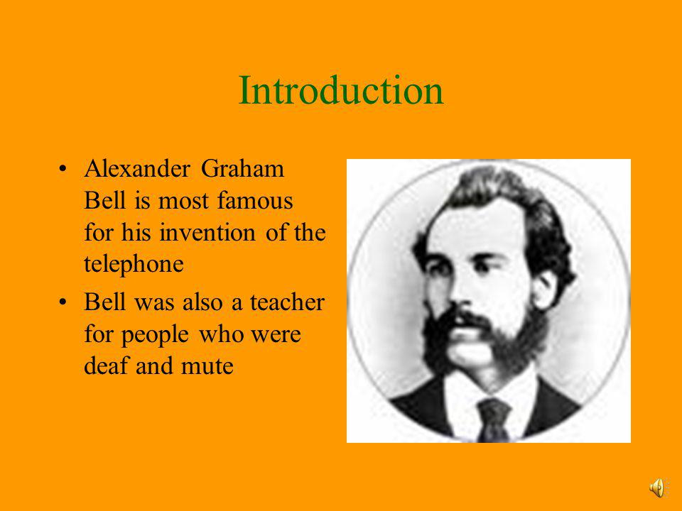 Alexander Graham Bell and the Telephone By: Savanna Williams
