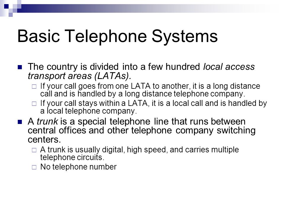 Basic Telephone Systems A telephone number consists of an area code, an exchange, and a subscriber extension.