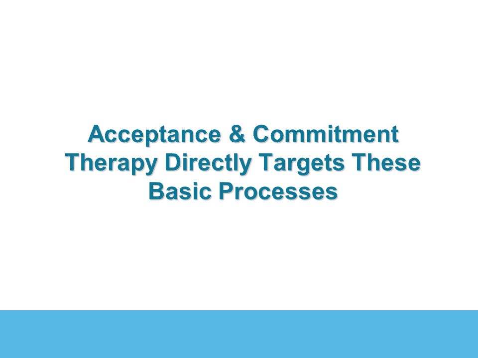 Acceptance of your baggage Committed Action in valued direction