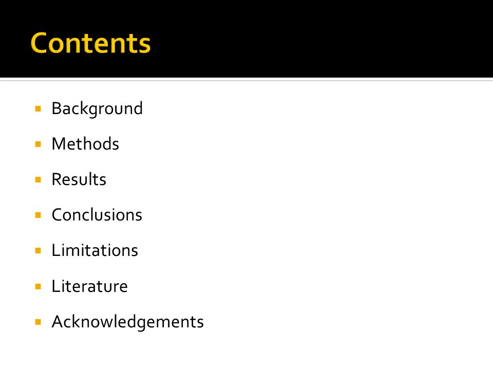 Background Methods Results Conclusions Limitations Literature Acknowledgements