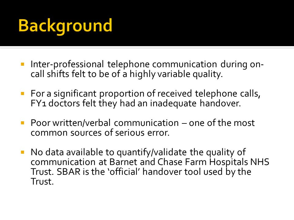 Majority of calls used SBAR (72%) with the overall communication being rated at 8/10.