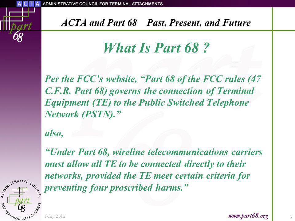 What Is Part 68 . Per the FCCs website, Part 68 of the FCC rules (47 C.F.R.