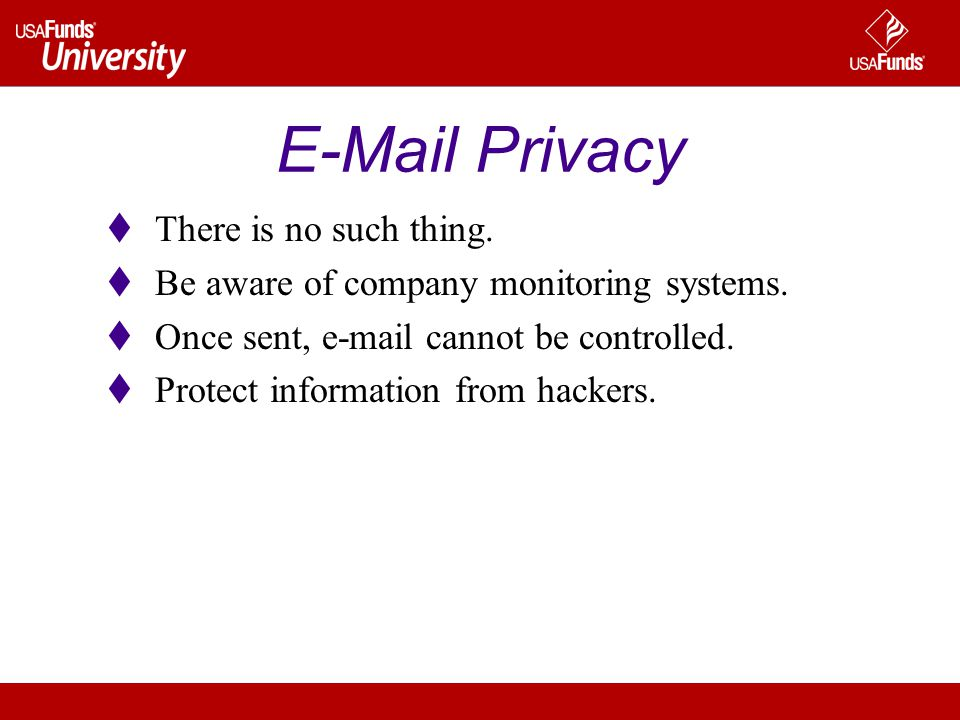 E-Mail Privacy There is no such thing. Be aware of company monitoring systems.