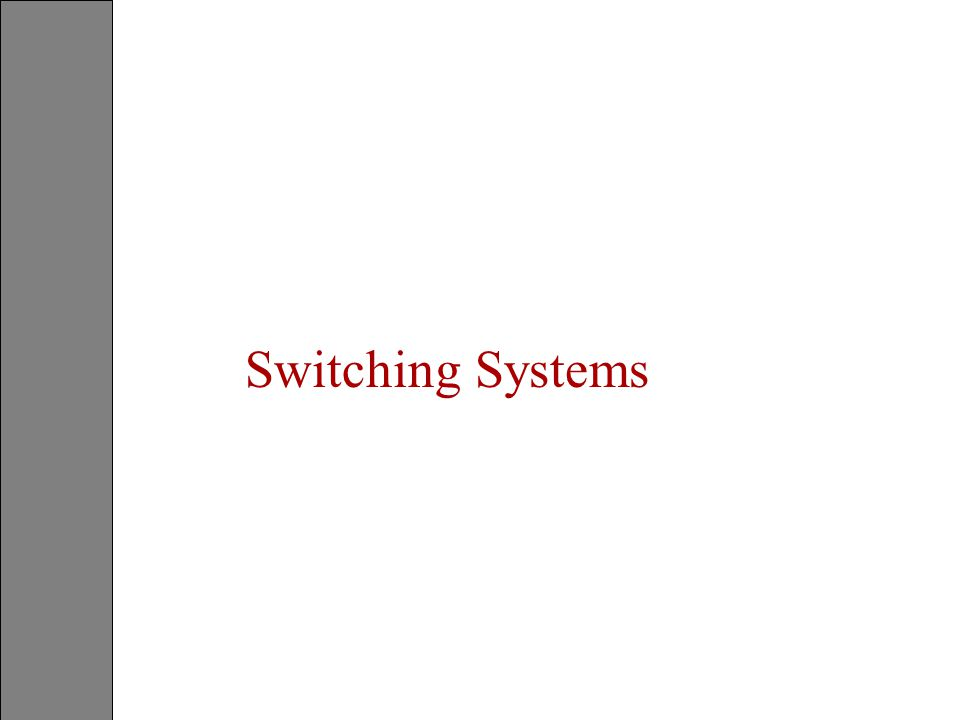 Switching Systems