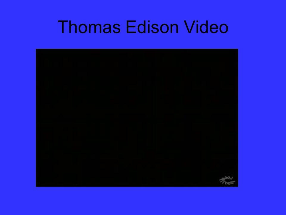 Thomas Edison Video