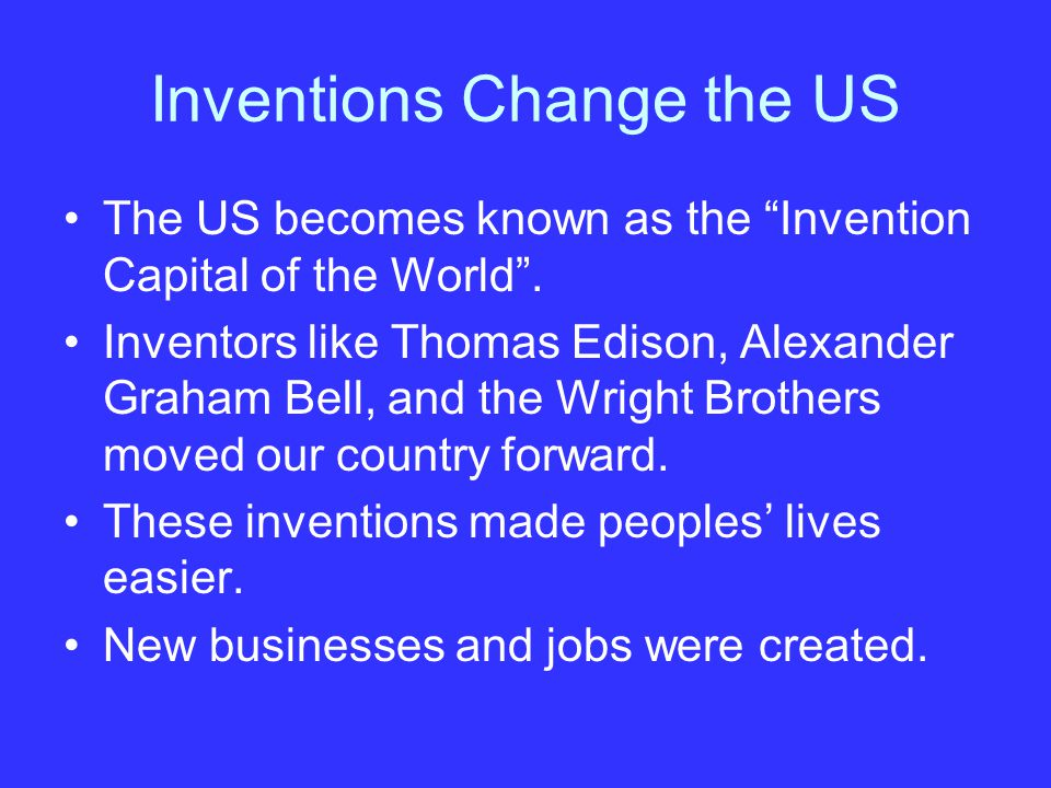 Inventions The telegraph was invented by Samuel Morse.