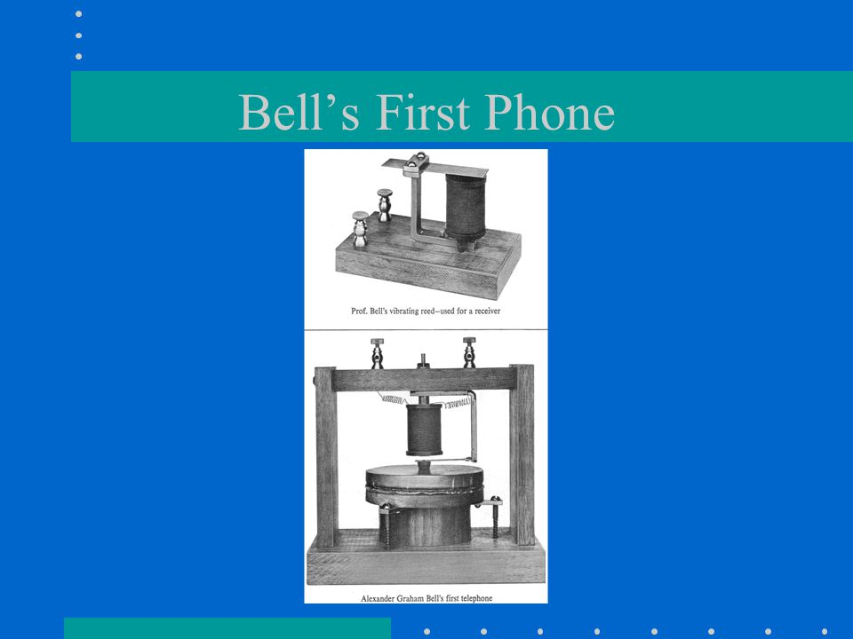 Bells First Phone