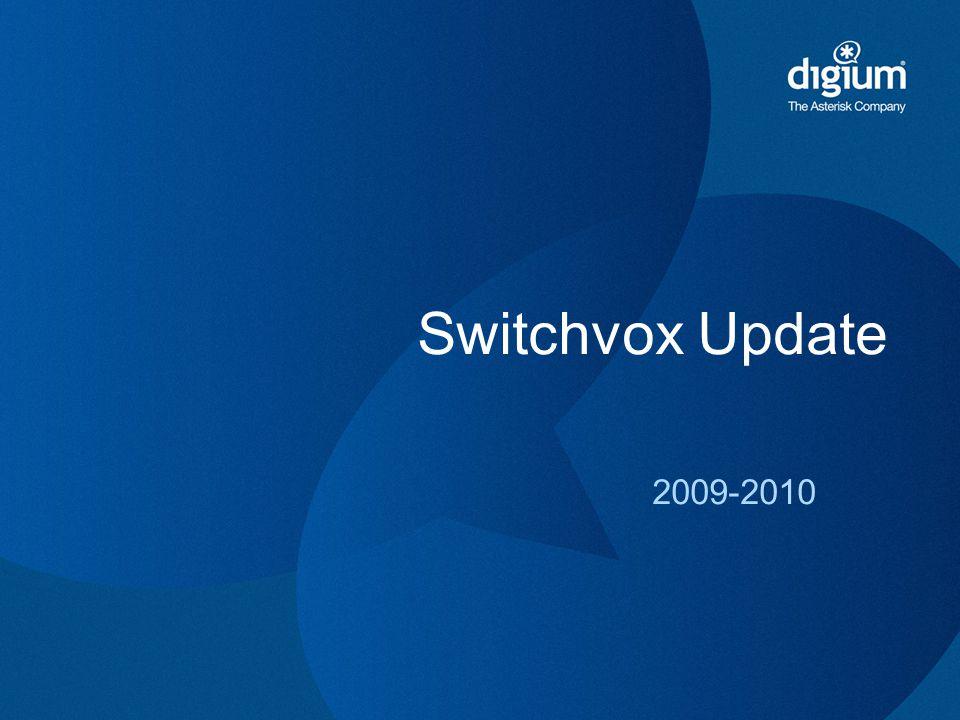 2009-2010 Switchvox Update