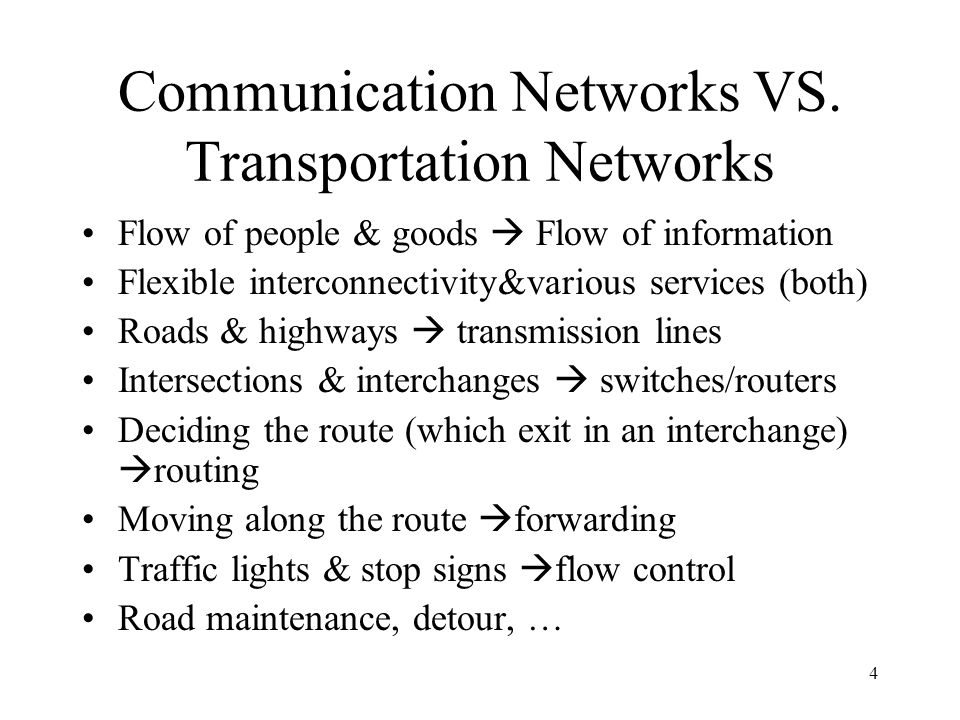 4 Communication Networks VS.