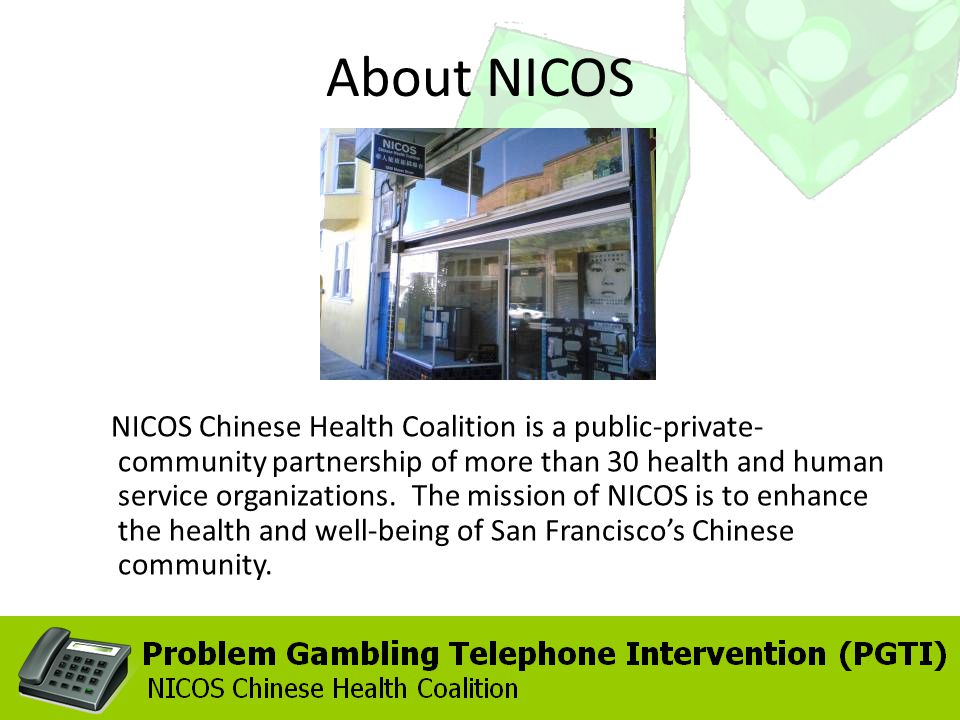 About NICOS NICOS Chinese Health Coalition is a public-private- community partnership of more than 30 health and human service organizations.