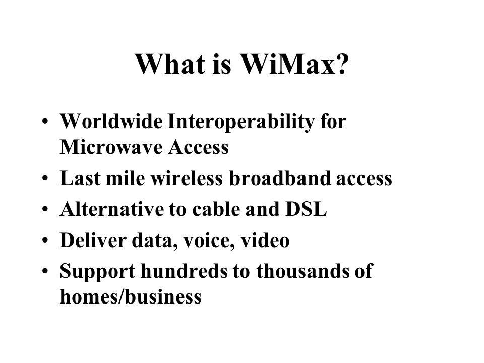 What is WiMax.
