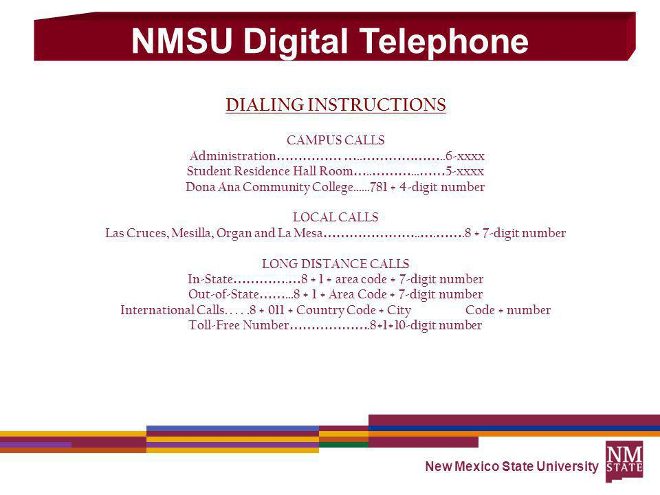 New Mexico State University DIALING INSTRUCTIONS CAMPUS CALLS Administration …………… …..