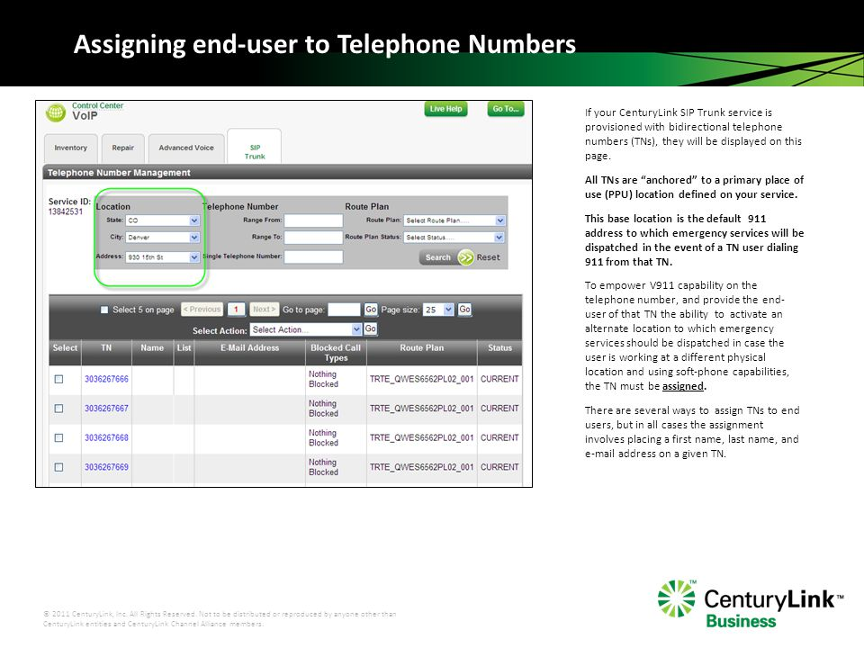 © 2011 CenturyLink, Inc.All Rights Reserved.