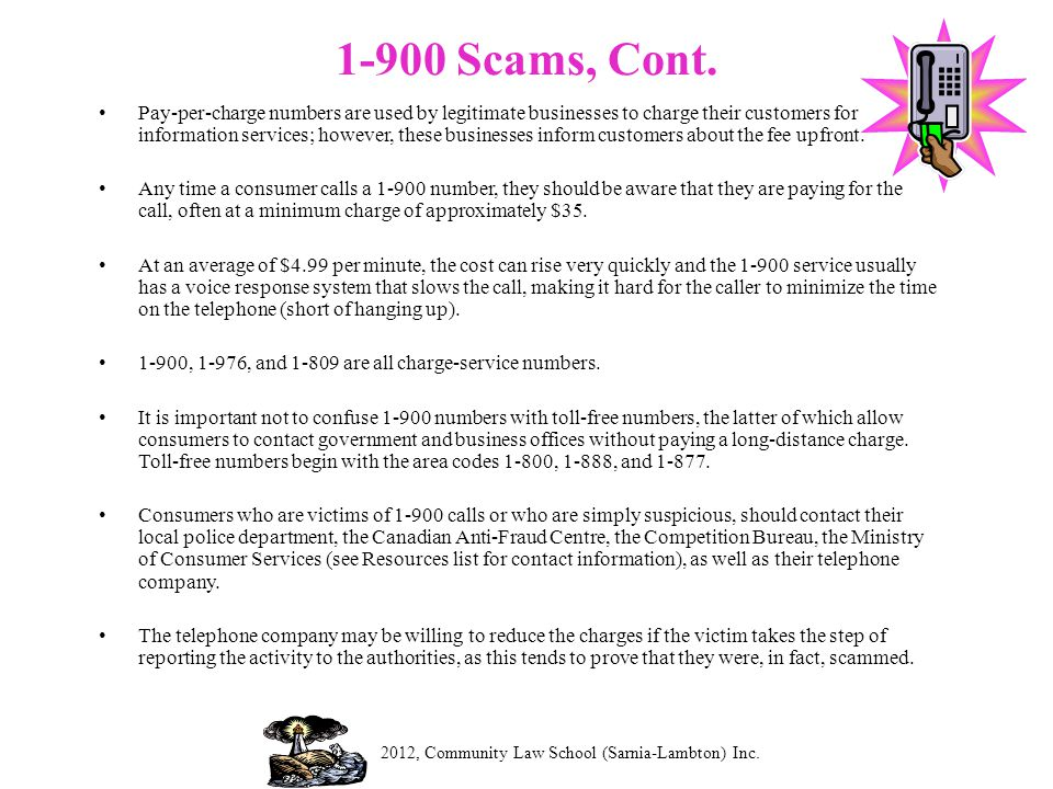 1-900 Scams, Cont.