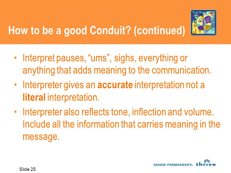 Slide 25 How to be a good Conduit.