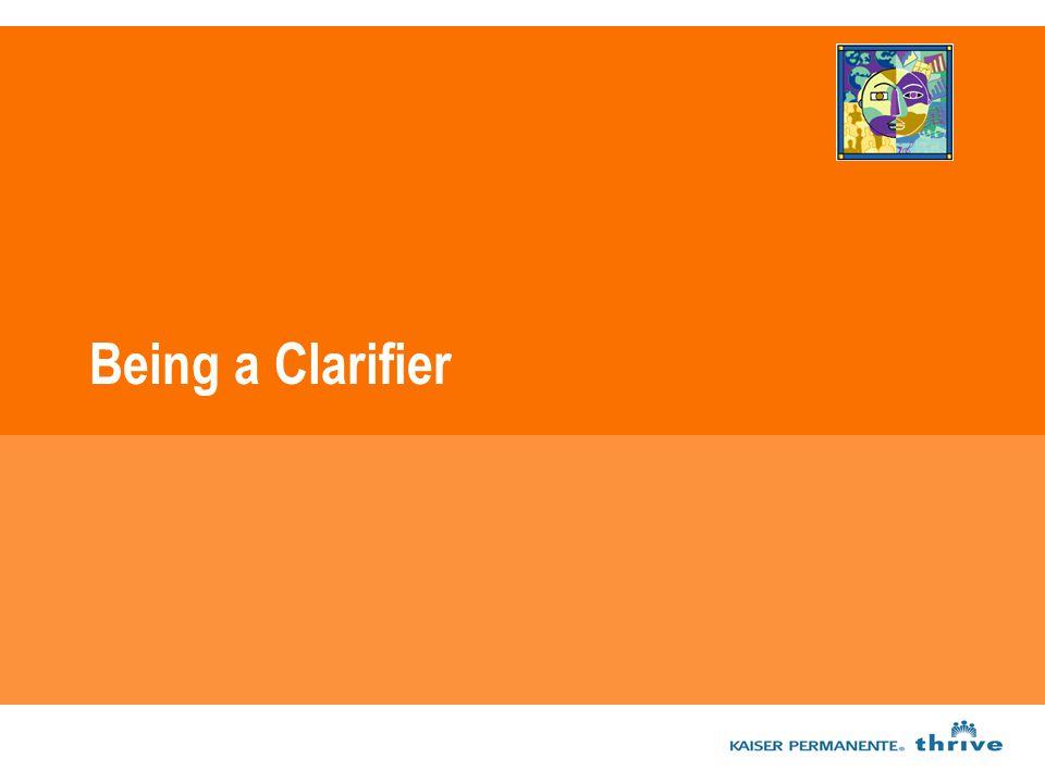 Being a Clarifier