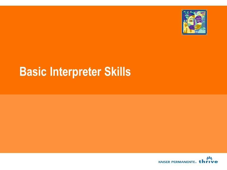 Basic Interpreter Skills