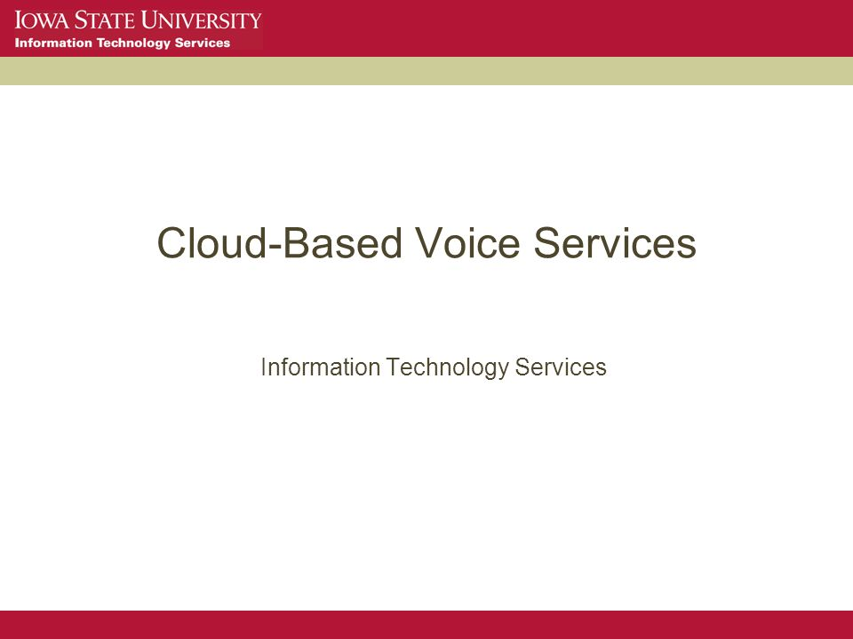 Cloud-Based Voice Services Information Technology Services
