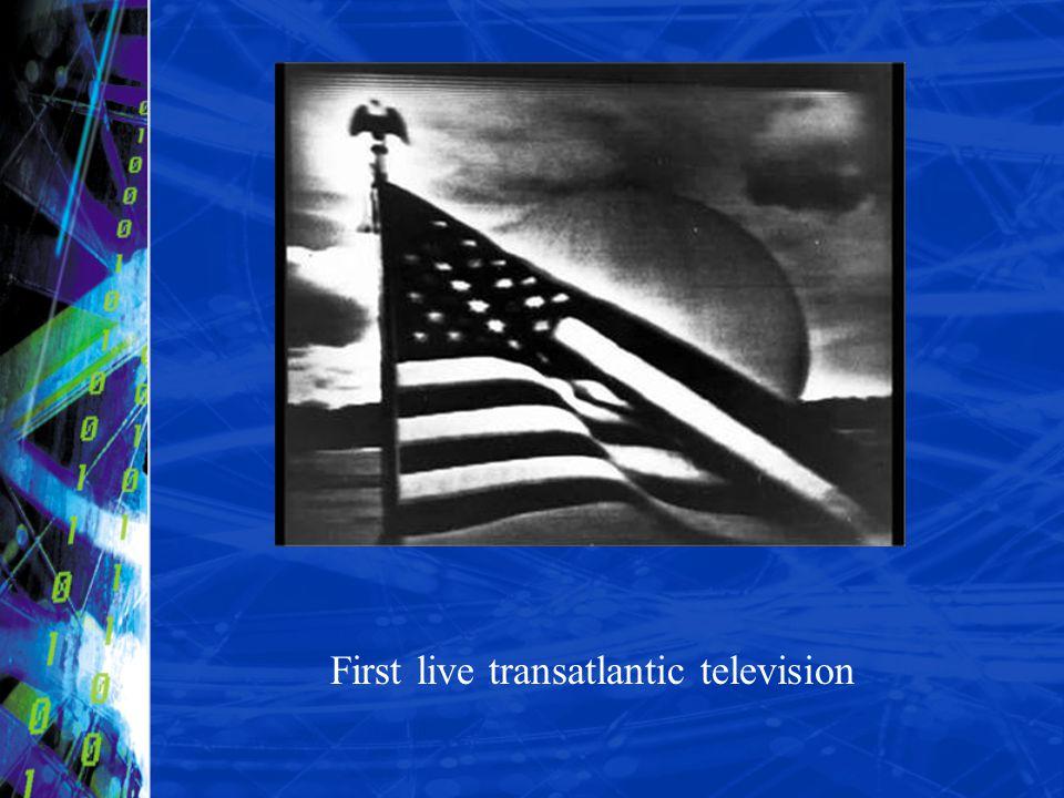 First live transatlantic television