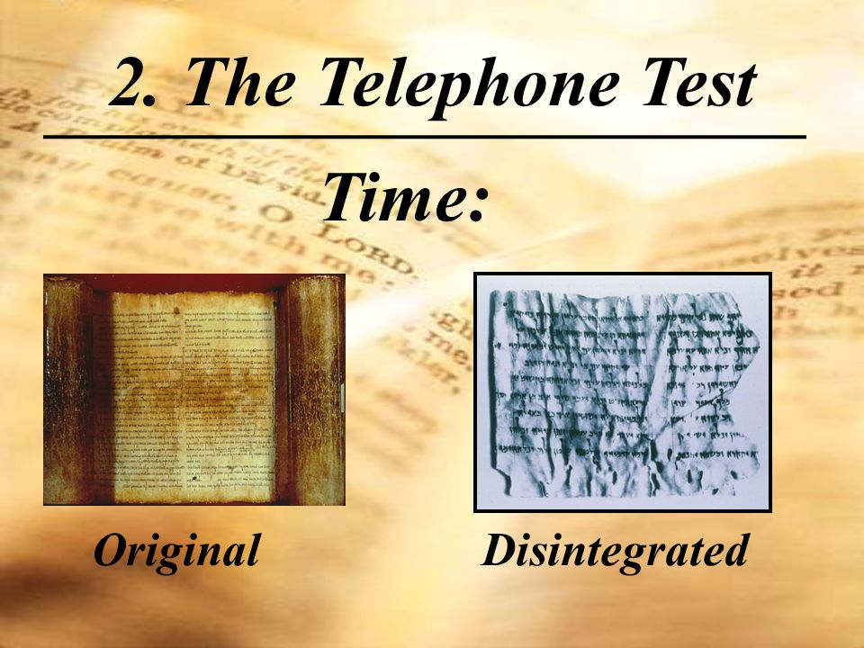 Time: 2. The Telephone Test OriginalDisintegrated