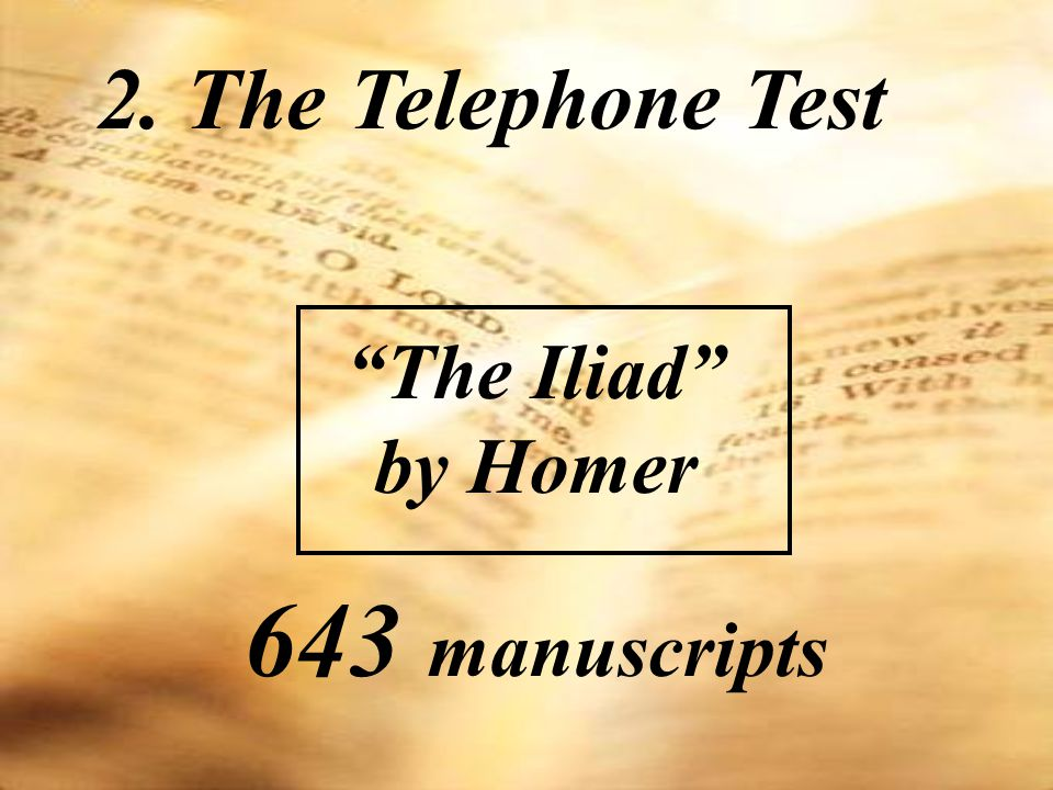 2. The Telephone Test The Iliad by Homer 643 manuscripts