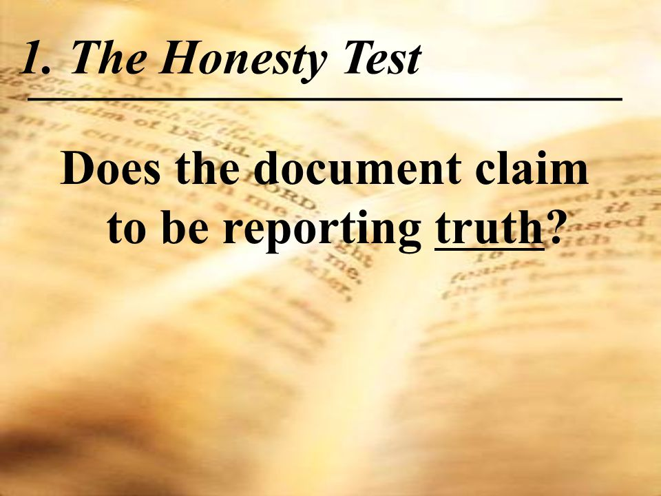 Does the document claim to be reporting truth 1. The Honesty Test