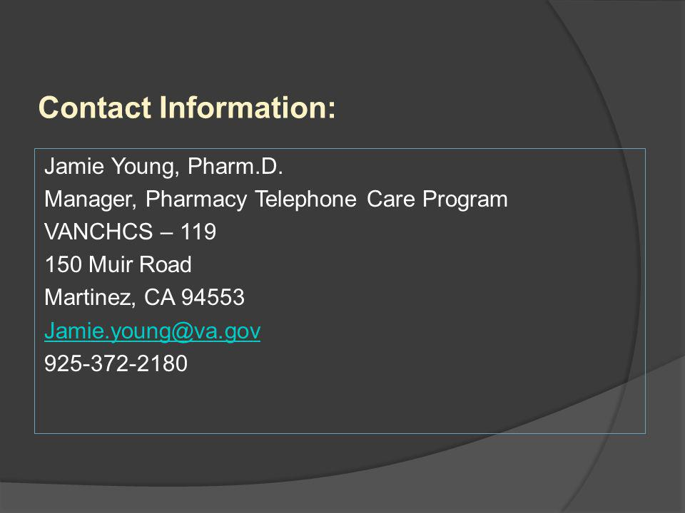 Contact Information: Jamie Young, Pharm.D.