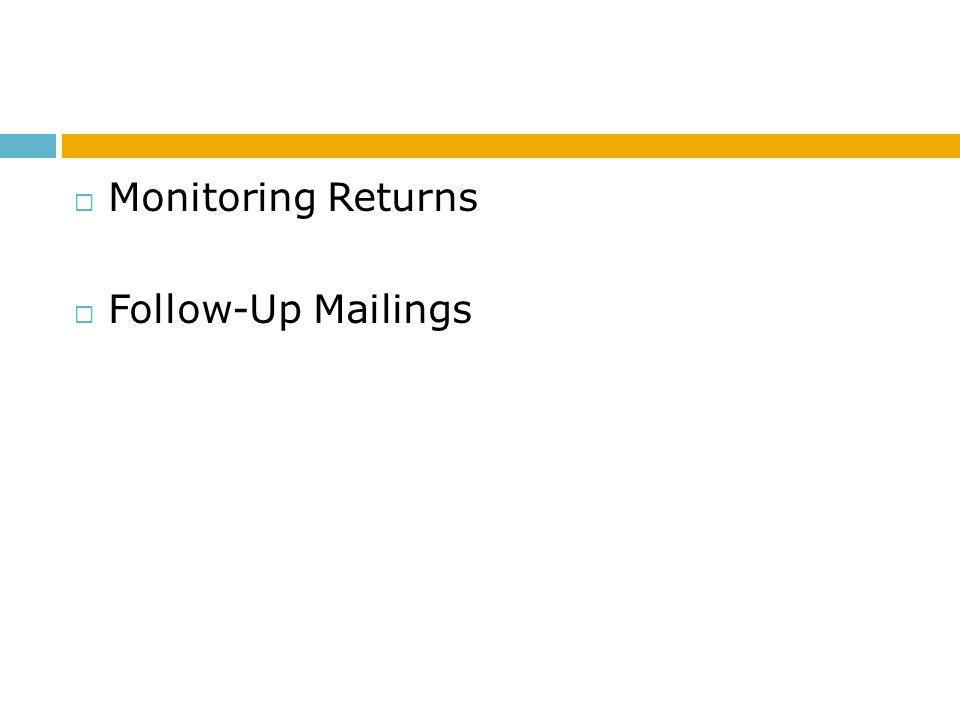 Monitoring Returns Follow-Up Mailings