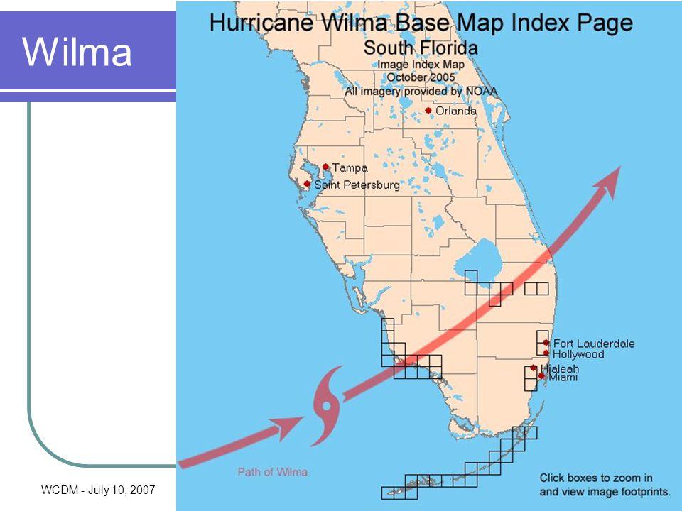 WCDM - July 10, 2007Ray J. Vaughan, MS12 Wilma