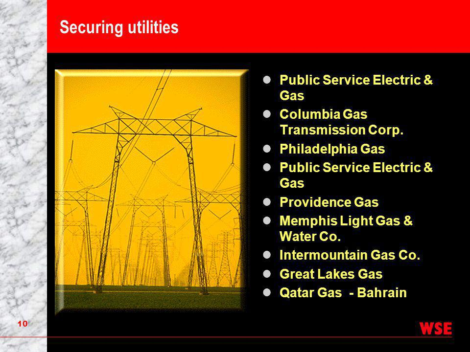 10 Securing utilities Public Service Electric & Gas Columbia Gas Transmission Corp.